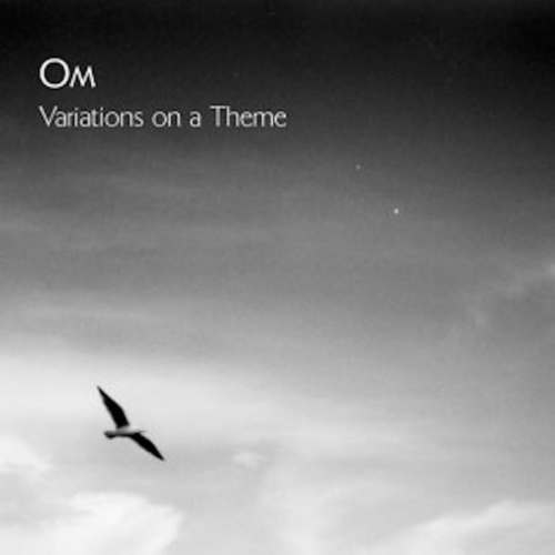 OM - Variations On A Theme LP