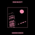 "DRAB MAJESTY - Unarian Dance 12"" (Clear vinyl)"