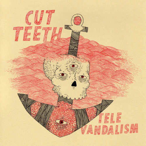 CUT TEETH - Televandalism LP