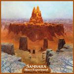 SAMSARA BLUES EXPERIMENT - Waiting For The Flood LP