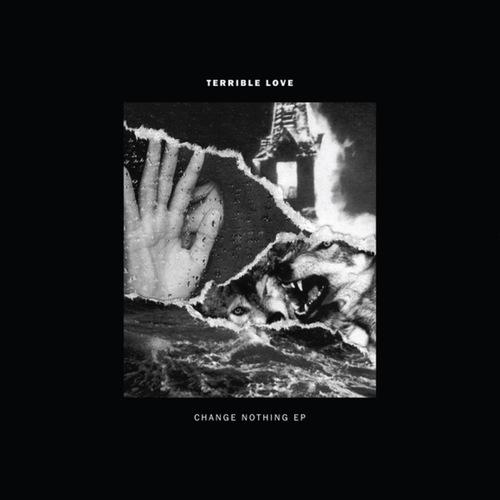 TERRIBLE LOVE - Change Nothing 12EP