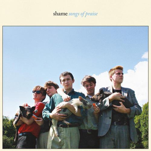 SHAME - Songs Of Praise LP