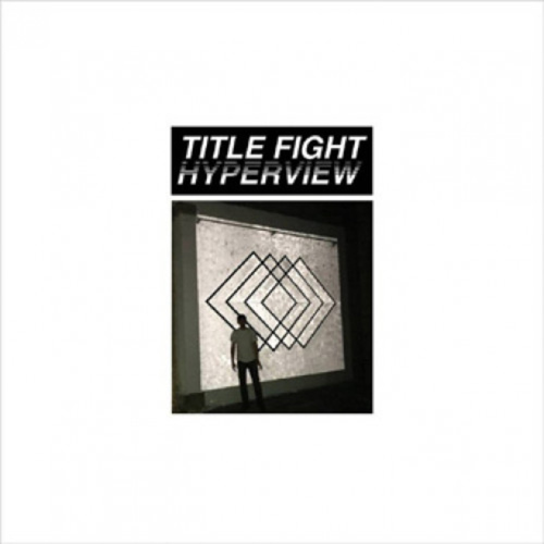 TITLE FIGHT - Hyperview LP