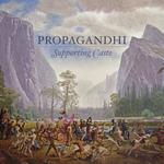 PROPAGANDHI - Supporting Caste LP