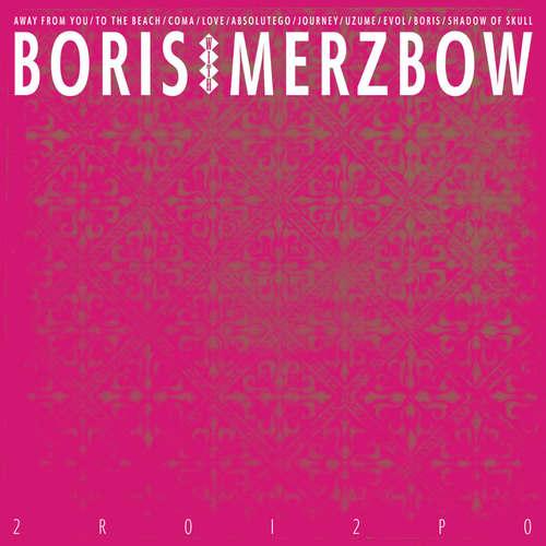 BORIS WITH MERZBOW - 2R0I2P0 2xLP Neon Magenta Vinyl