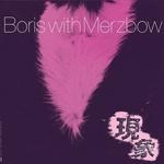 BORIS WITH MERZBOW - Gensho Part One 2xLP