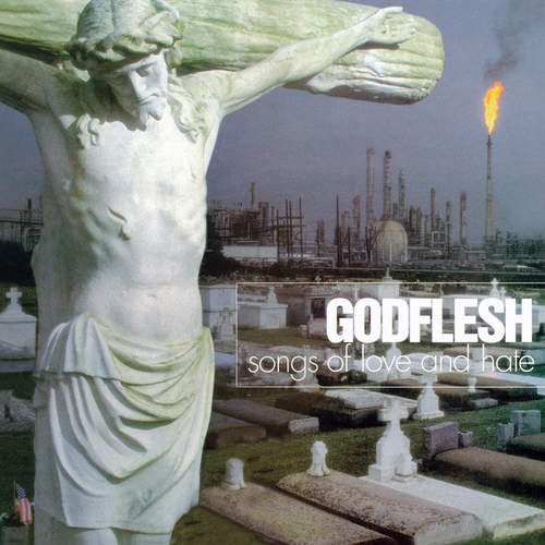 GODFLESH - Songs Of Love And Hate LP