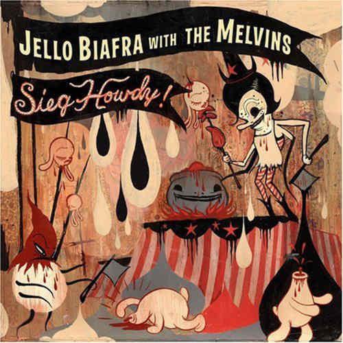 JELLO BIAFRA  MELVINS - Sieg Howdy LP
