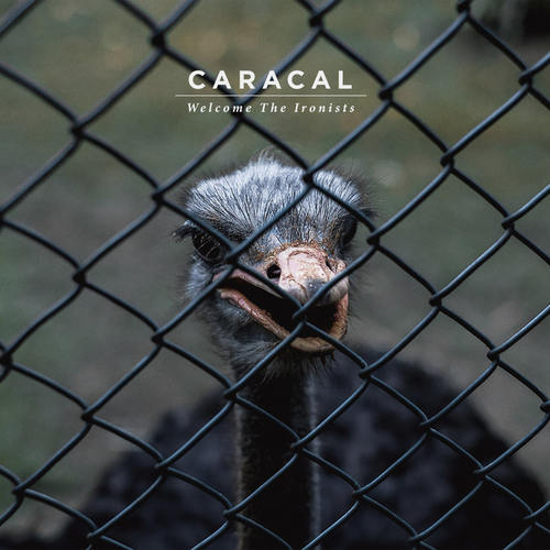CARACAL - Welcome The Ironists LP