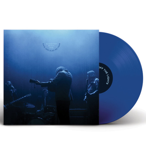 SLAUGHTER BEACH, DOG - Safe And Also No Fear LP Blue Vinyl