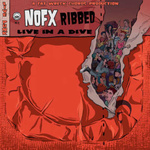 NOFX - Ribbed Live In A Dive LP