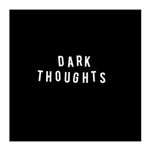DARK THOUGHTS - Dark Thoughts LP