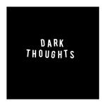 DARK THOUGHTS - Dark Thoughts LP