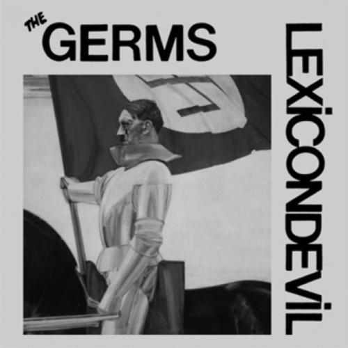 GERMS, THE - Lexicon Devil 7