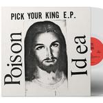 POISON IDEA - Pick Your King 12 Clear Vinyl