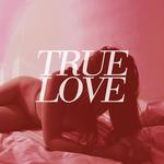 TRUE LOVE - Heavens Too Good For Us LP Colour Vinyl