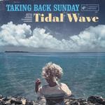 TAKING BACK SUNDAY - Tidal Wave 2xLP (Colour Vinyl)