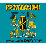 PROPAGANDHI - How To Clean Everything 20th Anniversary Edition LP