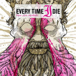 EVERY TIME I DIE - New Junk Aesthetic LP