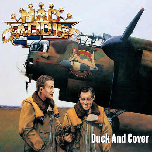 MAD CADDIES - Duck and Cover LP