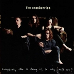 THE CRANBERRIES - Everybody Else Is Doing It, So Why Cant We LP