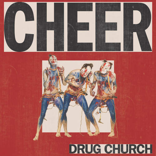 DRUG CHURCH - Cheer LP
