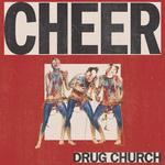 DRUG CHURCH - Cheer LP