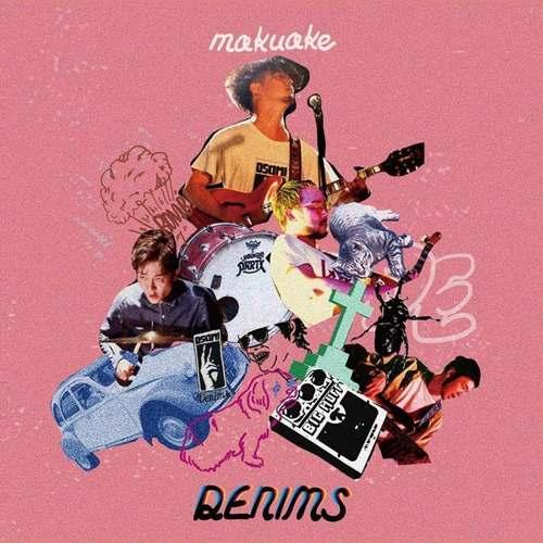 DENIMS - Makuake LP