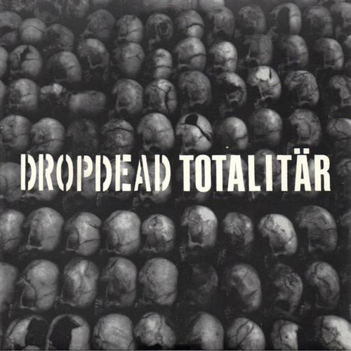 DROPDEADTOTALITÄR - Split 7 Color vinyl