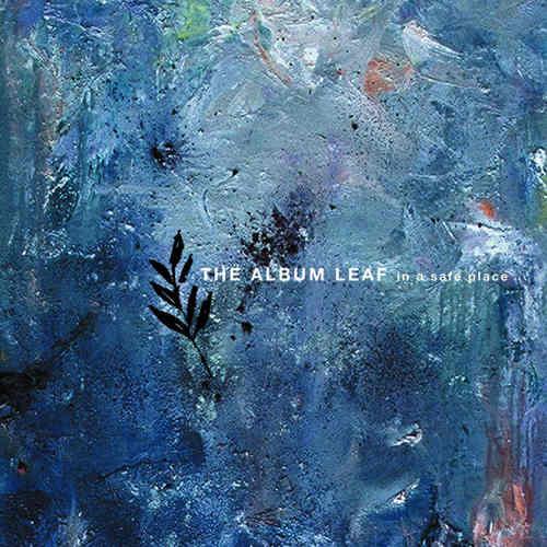 ALBUM LEAF, THE - In A Safe Place LP