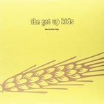 """GET UP KIDS, THE - Red Letter Day 10"""""""