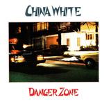 CHINA WHITE - Danger Zone 12EP Colour Vinyl