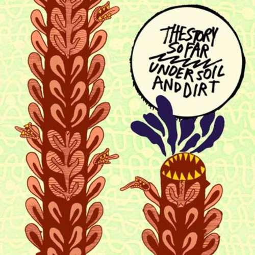 STORY SO FAR, THE - Under Soil And Dirt LP Colour Vinyl