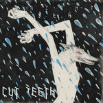 CUT TEETH - Night Years LP