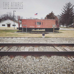 ATARIS, THE - Live In Chicago 2019 LP (Clear Vinyl)