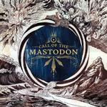 MASTODON - Call Of The Mastodon LP Colored Vinyl