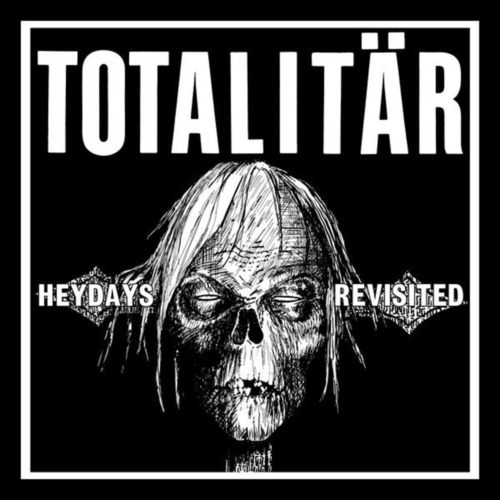 TOTALITAR - Heydays Revisited 7