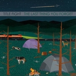 """TITLE FIGHT - The Last Thing You Forget 7"""""""