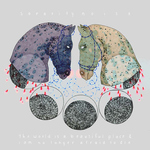"""SORORITY NOISE / THE WORLD IS A BEAUTIFUL PLACE AND I AM NO LONGER AFRAID TO DIE - Split 7"""""""