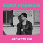 EZRA FURMAN - Day Of The Dog LP
