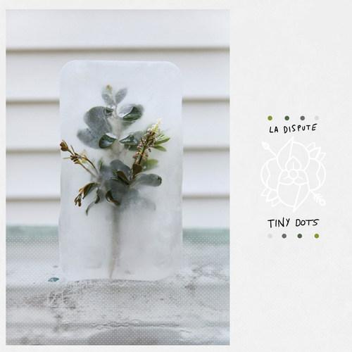 LA DISPUTE - Tiny Dots LP Clear Vinyl