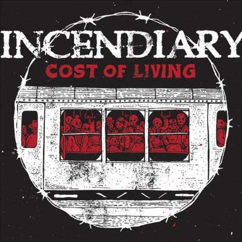 INCENDIARY - Cost Of Living LP (Colour vinyl)