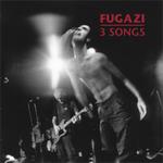 FUGAZI - 3 Songs 7