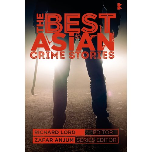 The Best Asian Crime Stories 2020