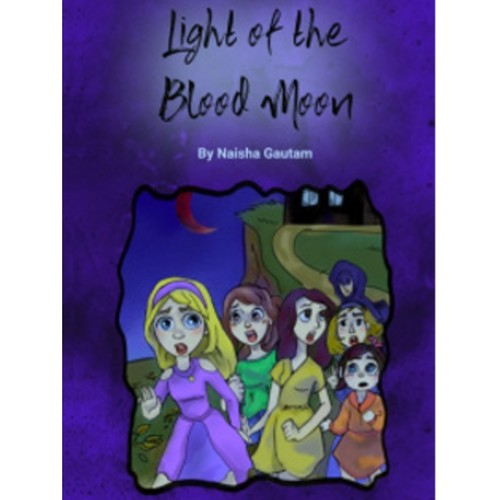 Light of the Blood Moon by Naisha Gautam