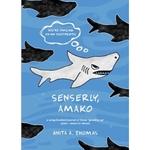 Senserly Amako by Anita Thomas