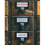 The Librarian by Kavitha Rao
