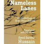 Nameless Lanes by Syed Sarwar Hussain