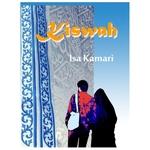 Kiswah, A novel by Isa Kamari