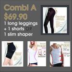 Combi A  1 Leggings +  1 shorts or 1 shaper